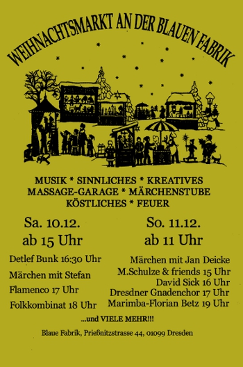 Weihnachtsmarkt Blaue Fabrik 10. bis 11. Dezember 2011